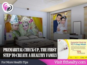 Premarital Check-up, the first step to create a healthy family