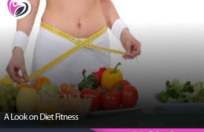A Look on Diet Fitness