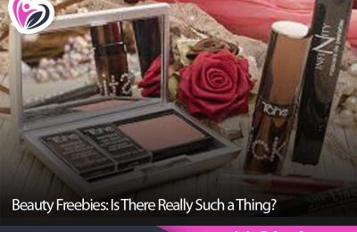 Beauty Freebies: Is There Really Such a Thing?
