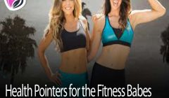 Health Pointers for the Fitness Babes