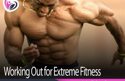 Working Out for Extreme Fitness