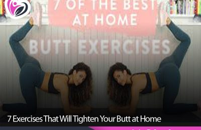 7 Exercises That Will Tighten Your Butt at Home