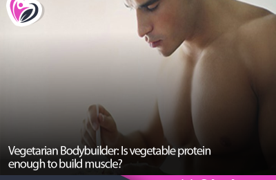 Vegetarian Bodybuilder: Is vegetable protein enough to build muscle?